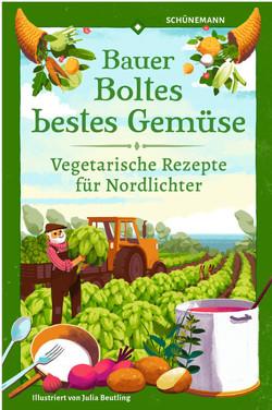 Bauer Boltes bestes Gemüse von Beutling,  Julia