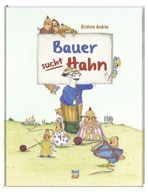 Bauer sucht Hahn von Andres,  Kristina