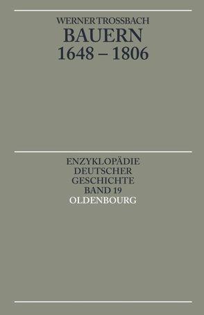 Bauern 1648-1806 von Trossbach,  Werner