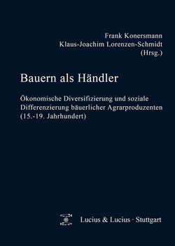 Bauern als Händler von Konersmann,  Frank, Lorenzen-Schmidt,  Klaus-Joachim