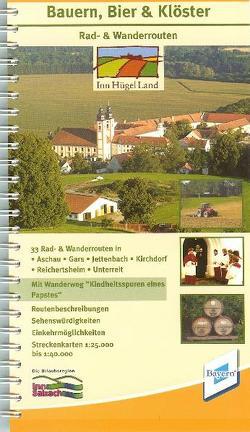 """Bauern, Bier & Klöster Rad-& Wanderrouten, mit Wanderweg """"Kindheitsspuren eines Papstes"""" InnHügelLand"""