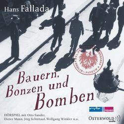 Bauern, Bonzen und Bomben von Diverse, Fallada,  Hans, Mann,  Dieter, Sander,  Otto, Schüttauf,  Jörg, Winkler,  Wolfgang