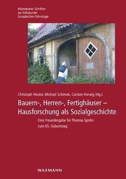 Bauern-, Herren-, Fertighäuser von Heuter,  Christoph, Schimek,  Michael, Vorwig,  Carsten