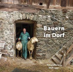 Bauern im Dorf von Ligges,  Wulf, Raggl-Weissenbach,  Andrea, Schlorhaufer,  Bettina