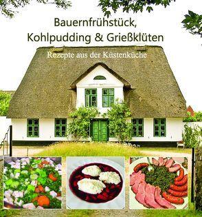 Bauernfrühstück, Kohlpudding & Grießklüten von Hars,  Silke