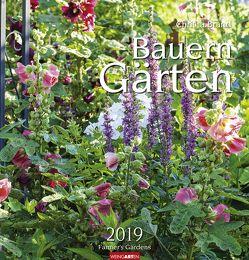 Bauerngärten – Kalender 2019 von Brand,  Christa, Weingarten