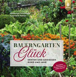 Bauerngartenglück von Pohse,  Charlotte, Schillinger,  Walburga