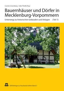 Bauernhäuser und Dörfer in Mecklenburg-Vorpommern von Ende,  Horst, Gawlick,  Henry, Liesenberg,  Carsten, Militzer,  Siegfried, Neumann,  Siegfried, Schröder,  Karl, Thielk,  Imke
