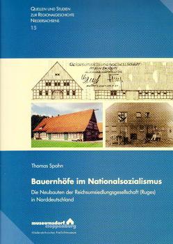 Bauernhöfe im Nationalsozialismus von Spohn,  Thomas