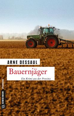 Bauernjäger von Dessaul,  Arne