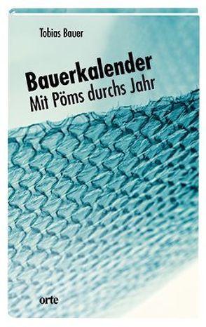 Bauerkalender von Bauer,  Tobias