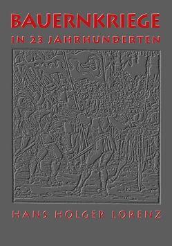 Bauernkriege in 23 Jahrhunderten von Enter,  Rene, Lorenz,  Hans H