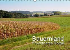 Bauernland, fruchtbares Rottal (Wandkalender 2019 DIN A3 quer) von Lindhuber,  Josef