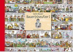 Bauern(n)seufzer I von Bauer,  Gerd