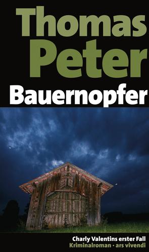 Bauernopfer (eBook) von Peter,  Thomas