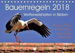 Bauernregeln 2018. Wetterweisheiten in Bildern (Tischkalender 2018 DIN A5 quer) von Lehmann,  Steffani