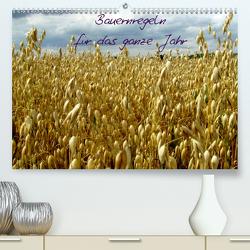 Bauernregeln für das ganze Jahr (Premium, hochwertiger DIN A2 Wandkalender 2021, Kunstdruck in Hochglanz) von Hultsch,  Heike