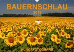 BAUERNSCHLAU 2019 (Wandkalender 2019 DIN A3 quer) von Hinterleitner,  Josef