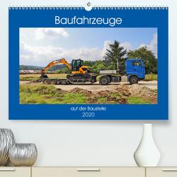 Baufahrzeuge auf der Baustelle (Premium, hochwertiger DIN A2 Wandkalender 2020, Kunstdruck in Hochglanz) von Geiger,  Günther