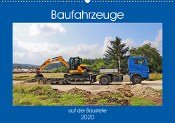 Baufahrzeuge auf der Baustelle (Wandkalender 2020 DIN A2 quer) von Geiger,  Günther