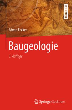 Baugeologie von Fecker,  Edwin