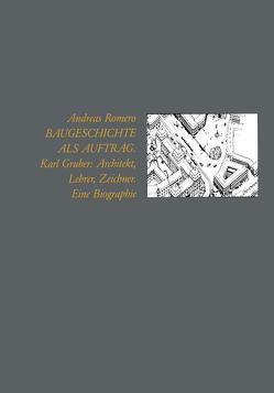 Baugeschichte als Auftrag von Romero,  Andreas