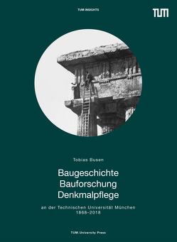 Baugeschichte Bauforschung Denkmalpflege von Busen,  Tobias