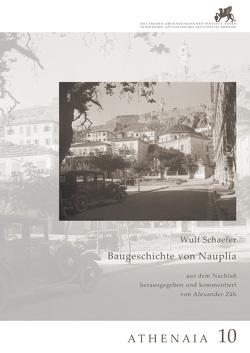 Baugeschichte von Nauplia von Zäh,  Alexander