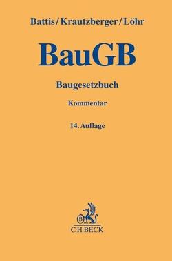 Baugesetzbuch von Battis,  Ulrich, Krautzberger,  Michael, Löhr,  Rolf-Peter, Mitschang,  Stephan, Reidt,  Olaf