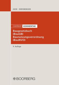 Baugesetzbuch (BauGB) Baunutzungsverordnung (BauNVO) von Dirnberger,  Franz, Jäde,  Henning