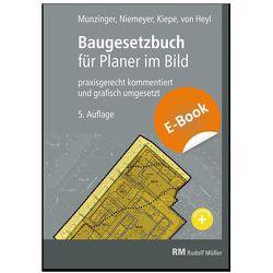Baugesetzbuch für Planer im Bild – E-Book (PDF) von Kiepe,  Folkert, Munzinger,  Timo, Niemeyer,  Eva Maria, von Heyl,  Arnulf