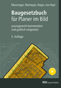 Baugesetzbuch für Planer im Bild von Kiepe,  Folkert, Munzinger,  Timo, Niemeyer,  Eva Maria, von Heyl,  Arnulf