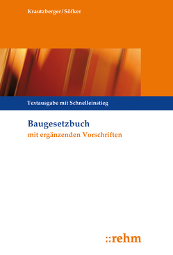 Baugesetzbuch mit ergänzenden Vorschriften von Krautzberger,  Michael, Söfker,  Wilhelm