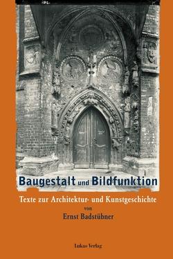 Baugestalt und Bildfunktion von Badstübner,  Ernst, Kunz,  Tobias, Schumann,  Dirk