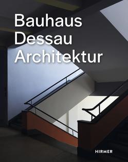 Bauhaus Dessau von Meyer / Ostkreuz,  Thomas, Stiftung Bauhaus Dessau, Strob,  Florian