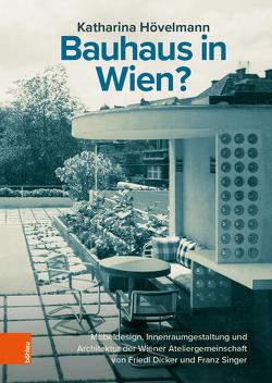 Bauhaus in Wien? von Hövelmann,  Katharina
