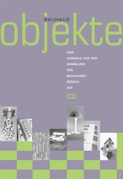 Bauhaus Objekte von Möller,  Werner, Neumüllers,  Marie, Schöbe,  Lutz