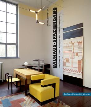 Bauhaus-Spaziergang von Eckardt,  Michael