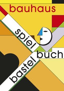 Bauhaus Spiel- und Bastelbuch von Meurer,  Alfred, Vizzarri,  Francesco M.