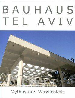 Bauhaus Tel Aviv von Peter,  Johannes