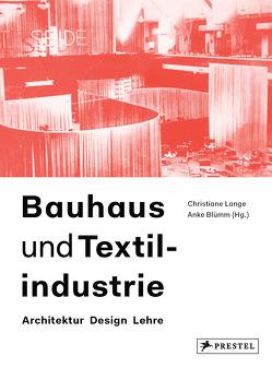 Bauhaus und Textilindustrie von Lange,  Christiane