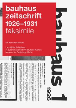 bauhaus zeitschrift 1926 – 1931 von Bär,  Astrid, Bauhaus-Archiv/Museum für Gestaltung, Müller,  Lars