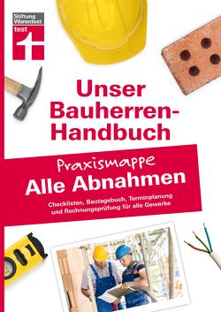 Bauherren-Praxismappe für alle Abnahmen von Krisch,  Rüdiger