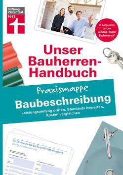 Bauherren Praxismappe – Baubeschreibung von Ellinger,  Marc