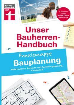 Bauherren-Praxismappe – Bauplanung von Queißer,  Sandra