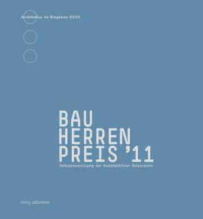 Bauherrenpreis 2011 von Zentralvereinigung der ArchitektInnen Österreichs