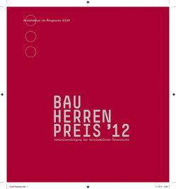 Bauherrenpreis 2012 von Zentralvereinigung der ArchitektInnen Österreichs
