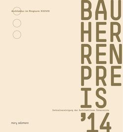 Bauherrenpreis 2014 von Zentralvereinigung der ArchitektInnen Österreichs
