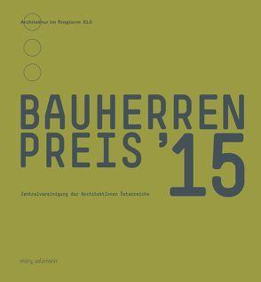 Bauherrenpreis 2015 von Zentralvereinigung der ArchitektInnen Österreichs