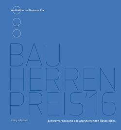Bauherrenpreis 2016 von Zentralvereinigung der ArchitektInnen Österreichs